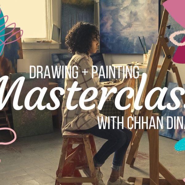 Masterclass: Drawing + Painting with Chhan Dina