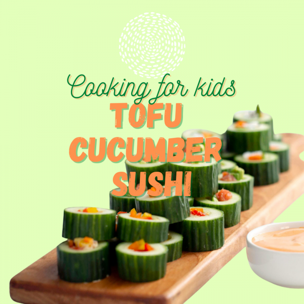 Cucumber Sushi is a healthy snack that makes kids (and parents) happy!